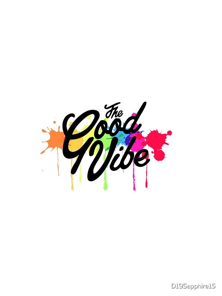 The Good Vibe.