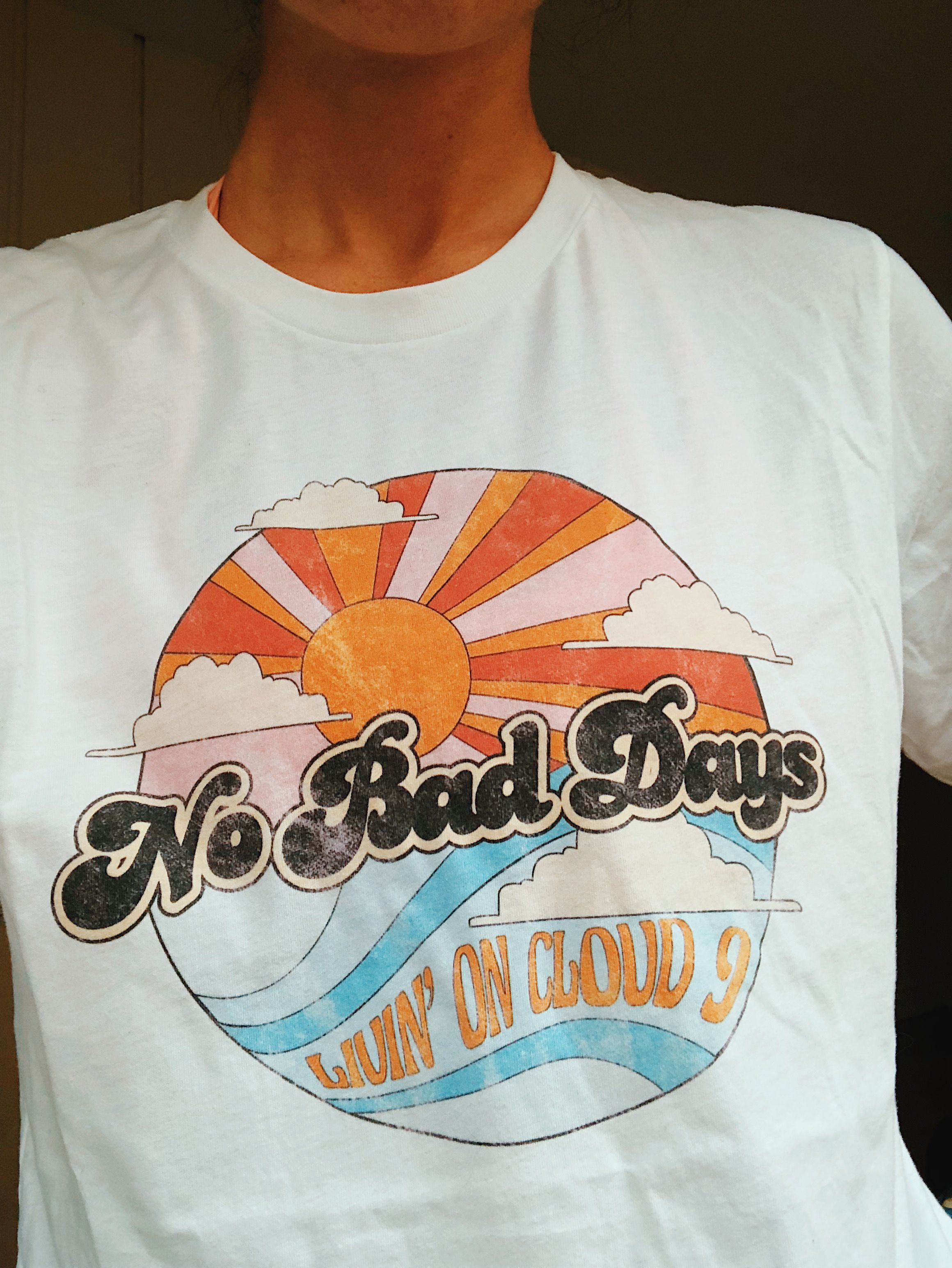 No Bad Days Tee in 2019.