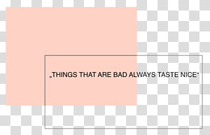 AESTHETIC, Things that are bad always taste nice quote.
