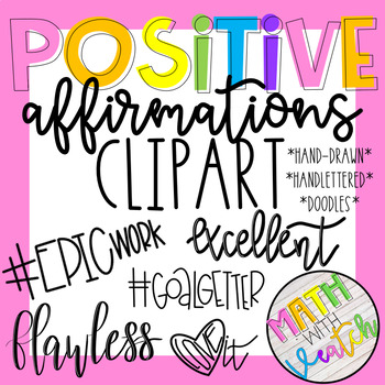 Positive Affirmations Clipart (Hand Drawn/Hand Lettered Clipart).