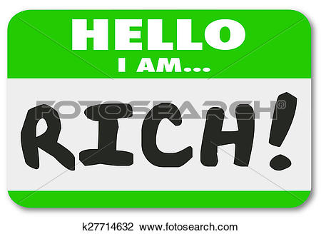 Clip Art of Hello I Am Rich Name Tag Sticker Wealthy Bragging Well.