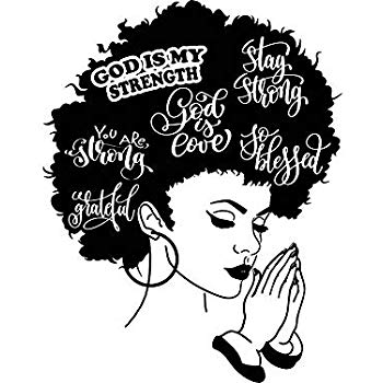 Yetta Quiller Afro Woman Praying Lord Queen Natural Afro Hair African  American Female Lady Vector Clipart Digital Circuit Vinyl Wall Decor Cutting.