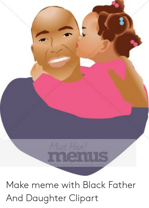 Make Meme With Black Father and Daughter Clipart.