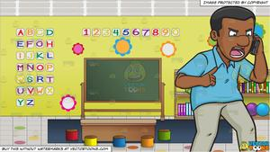 A Maddened Black Man On The Phone and Inside A Preschool Classroom  Background.