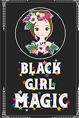 Amazon.com: Black Girl Magic: Inspirational Notebook 6\