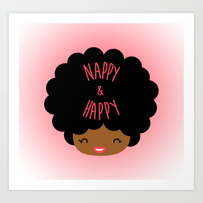 Nappy and Happy Afro Hair Art Print by cocolima.