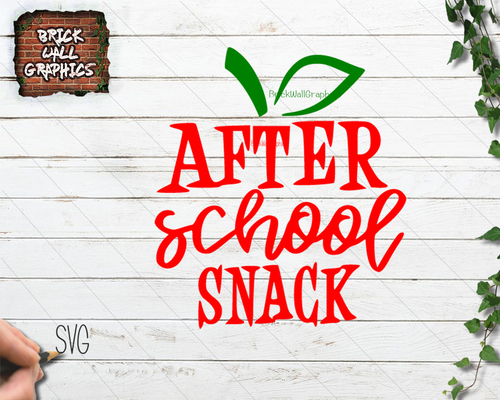 After School Snack SVG File.