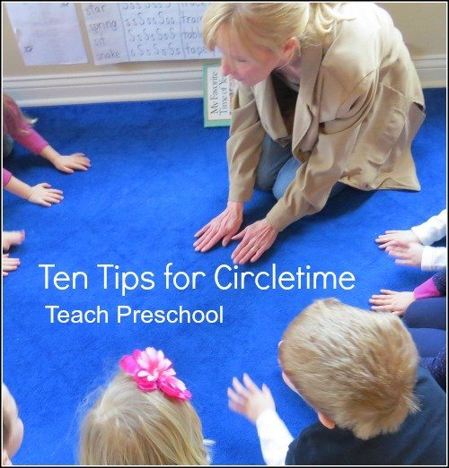 10 tips for circletime in the preschool classroom.