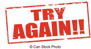 Try again Stock Illustrations. 284 Try again clip art images and.