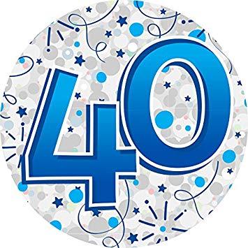 40th Birthday Badge Age Big 40 Birthday Badge Jumbo Badge.
