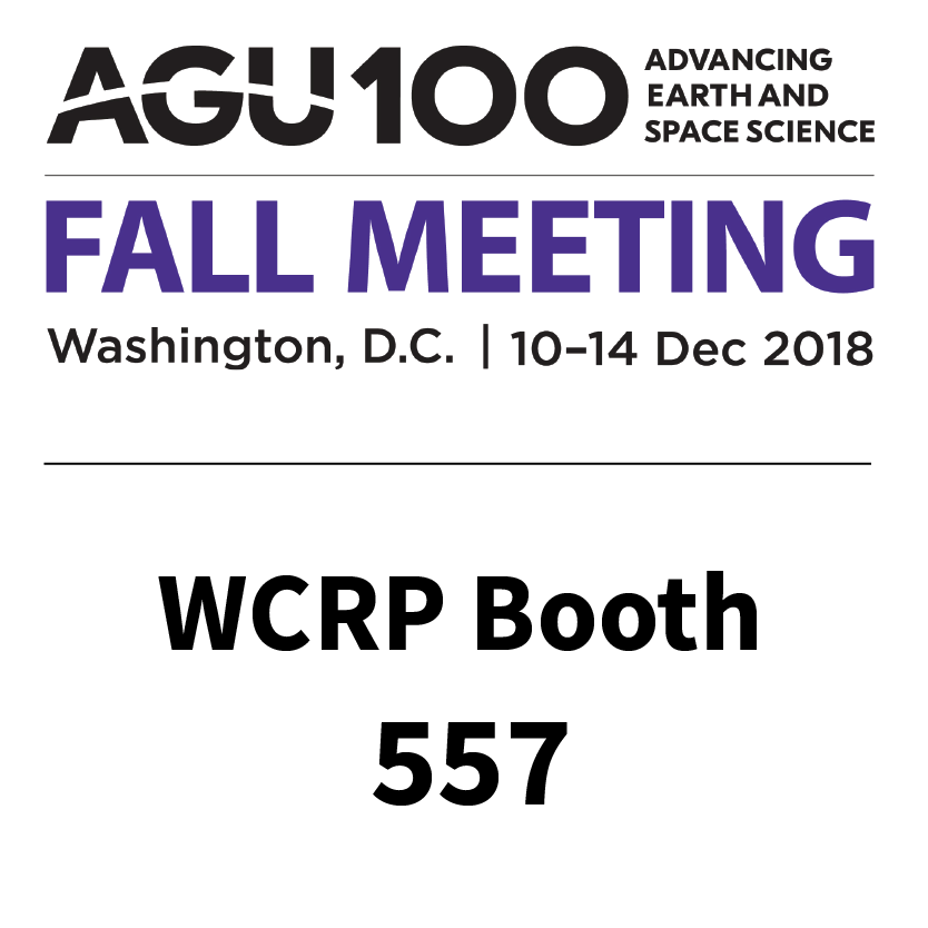 WCRP at the American Geophysical Union (AGU) Fall Meeting 2018.