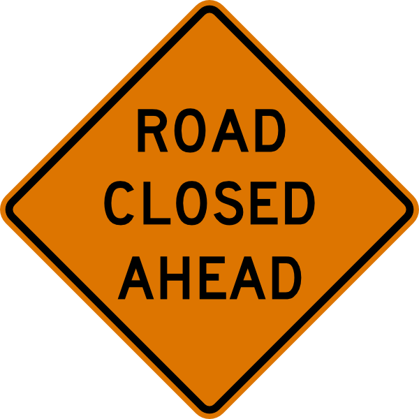 Road Closed Ahead Sign clip art Free Vector / 4Vector.