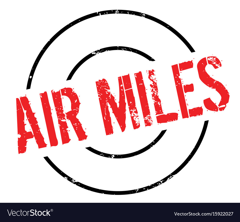 Air miles rubber stamp.