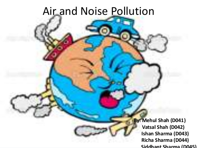 Air and noise pollution.