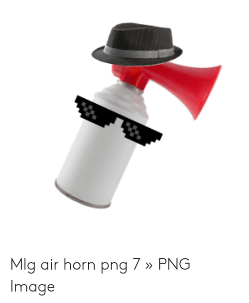 Mlg Air Horn Png 7 » PNG Image.