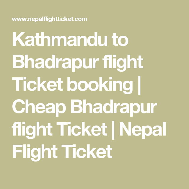 Kathmandu to Bhadrapur flight Ticket booking.