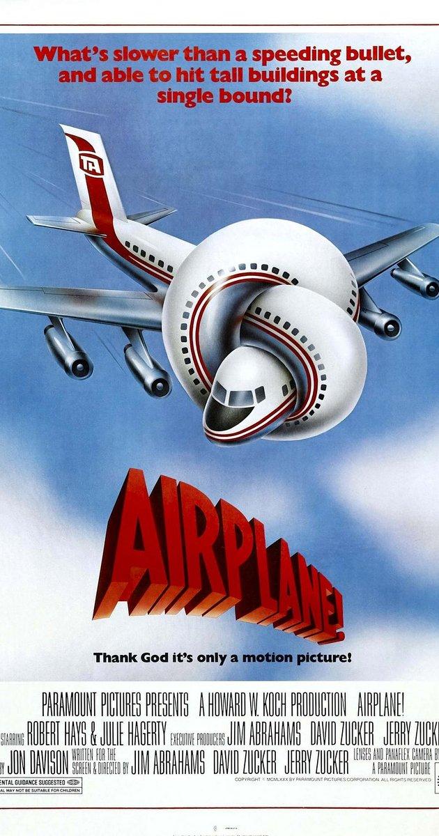 Airplane! (1980).