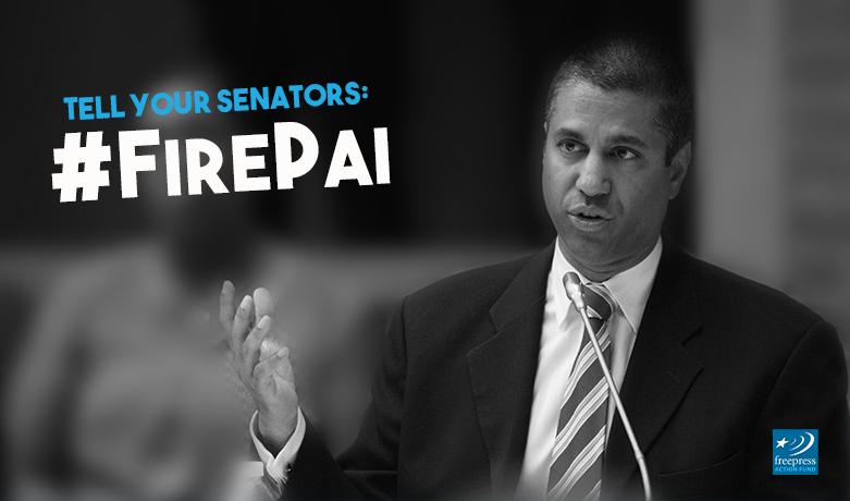 Make the Call: Tell the Senate to Fire Ajit Pai.