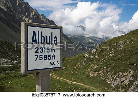 "Picture of ""Sign on Albula Pass, 2315 m, Graubunden, Switzerland."