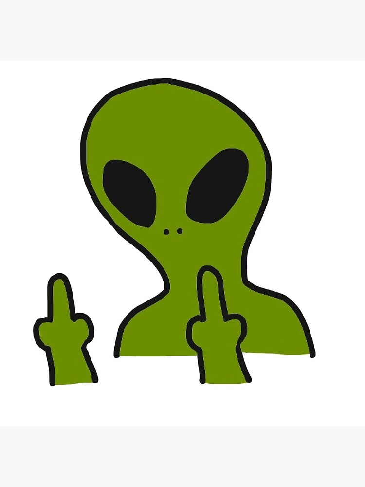Middle Finger Alien.