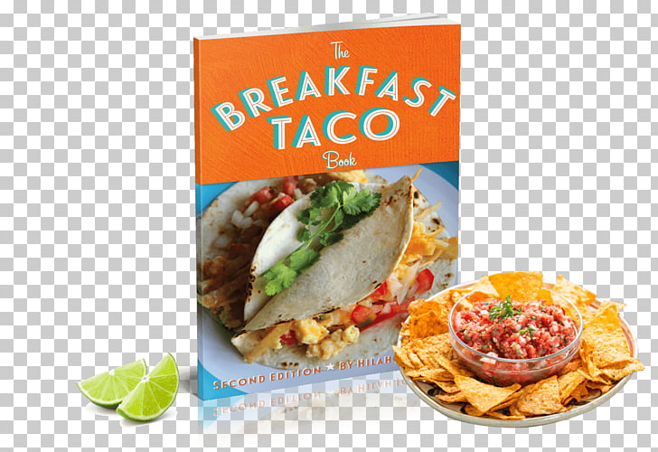 The Breakfast Taco Book (Second Edition) Tostada American.