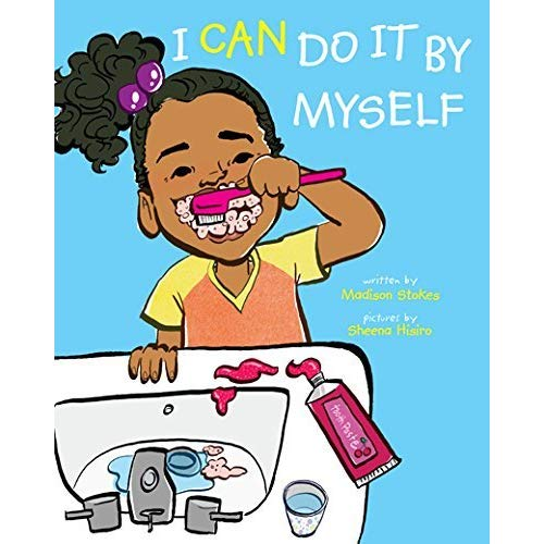 I Can Do It By Myself by Sheena Hisiro.