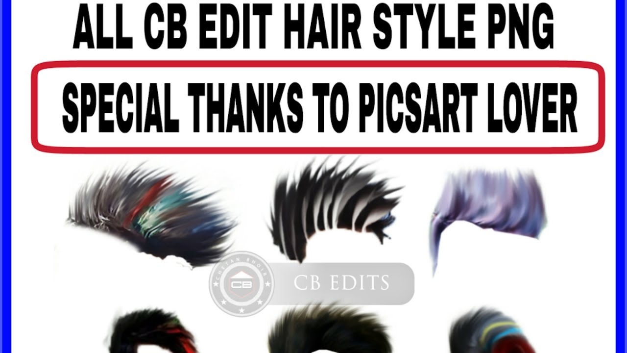 Download all Cb edit Hair Style PNG.