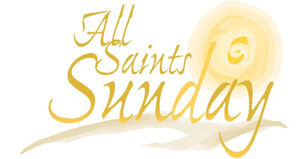 All Saints Sunday: November 4, 2018 » Lake Cities UMC.