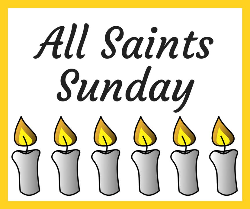 All Saints Sunday.