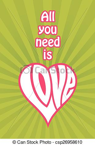All You Need Is Love vector design.