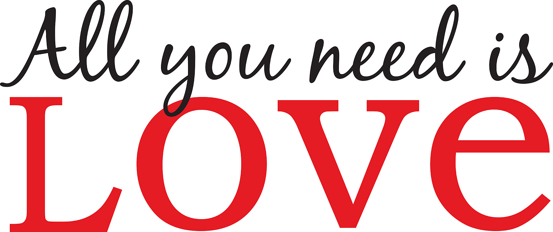All You Need Is Love Quote Wall Art Sticker.