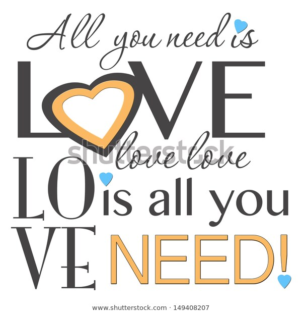 All You Need Love Word Art Stock Illustration 149408207.