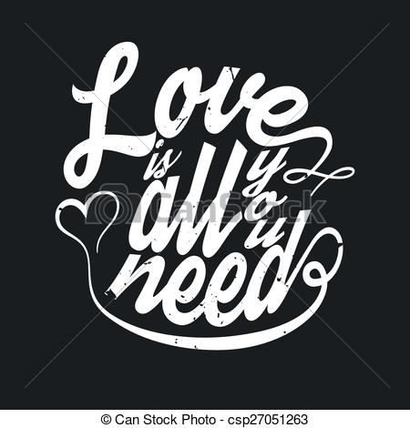 Clipart Vector of All you need is love t.