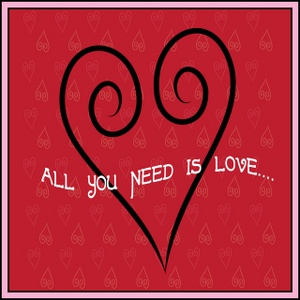 All You Need Is Love Clipart.