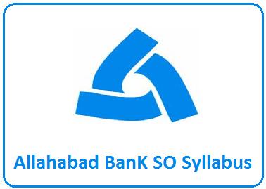 Allahabad Bank SO Syllabus 2019 (PDF) Specialist Officer Exam.