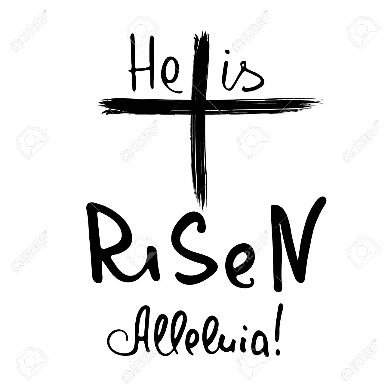He is risen. Alleluia. Bible lettering. Brush calligraphy.