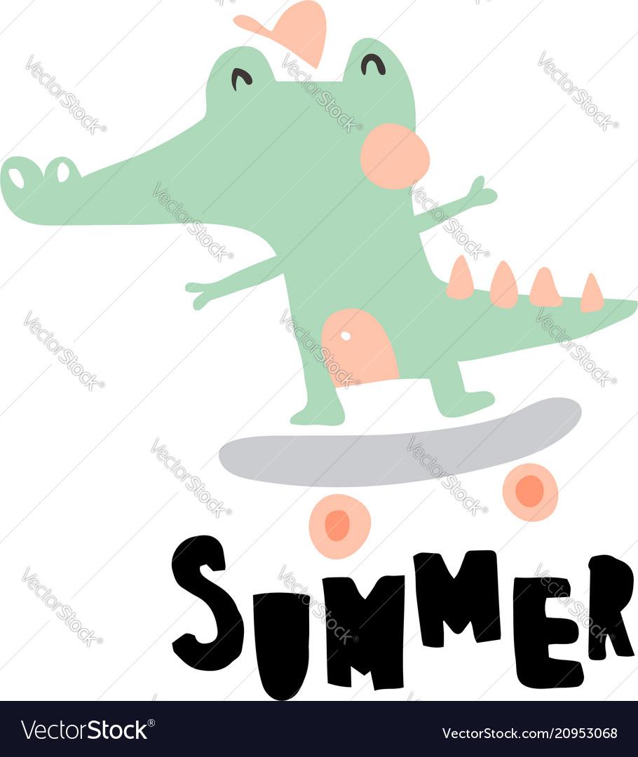 Summer crocodile.