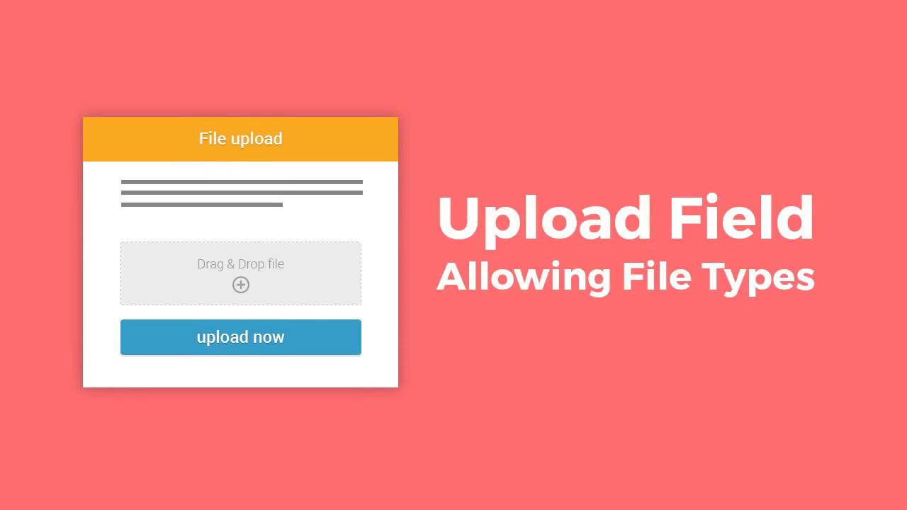 How to Change the Allowed File Types in the Upload Field.