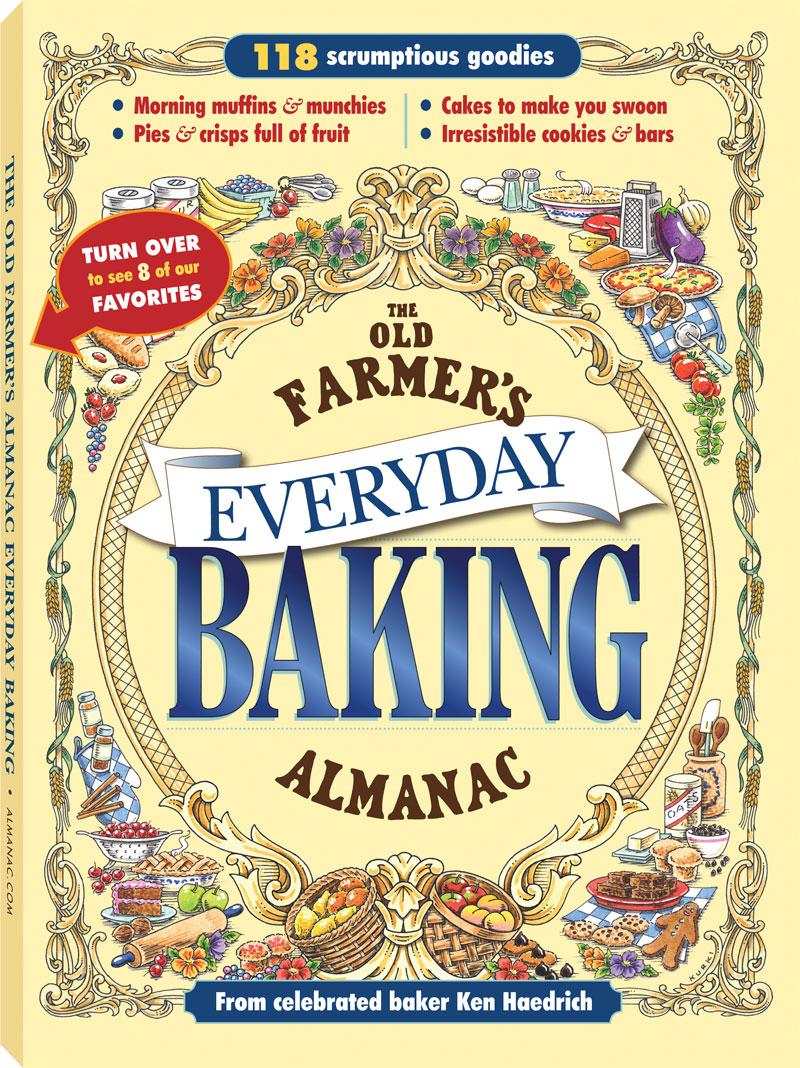 The Old Farmer's Almanac Everyday Baking Cookbook.