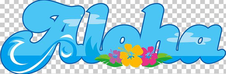 Hawaii Aloha PNG, Clipart, Aloha, Aqua, Area, Blue, Brand.