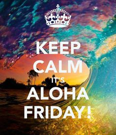 20 Best Aloha Friday quotes images.