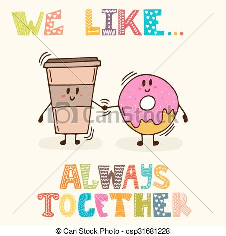 Vector Illustration of We like Always together. Cute characters.