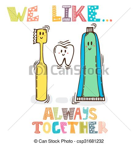 Vectors of We like Always together. Cute characters of tooth.