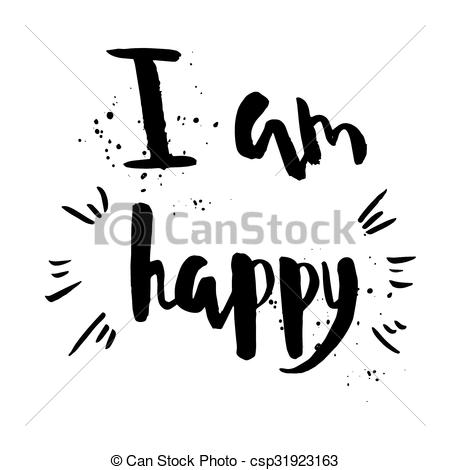 Clip Art Vector of I am happy phrase. Inspirational motivational.