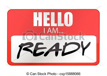 Clip Art Vector of Hello I am ready tags. Illustration design over.