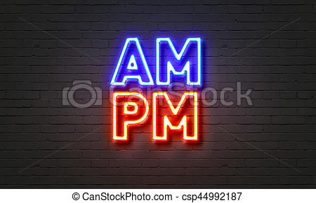 AM/PM neon sign on brick wall background..