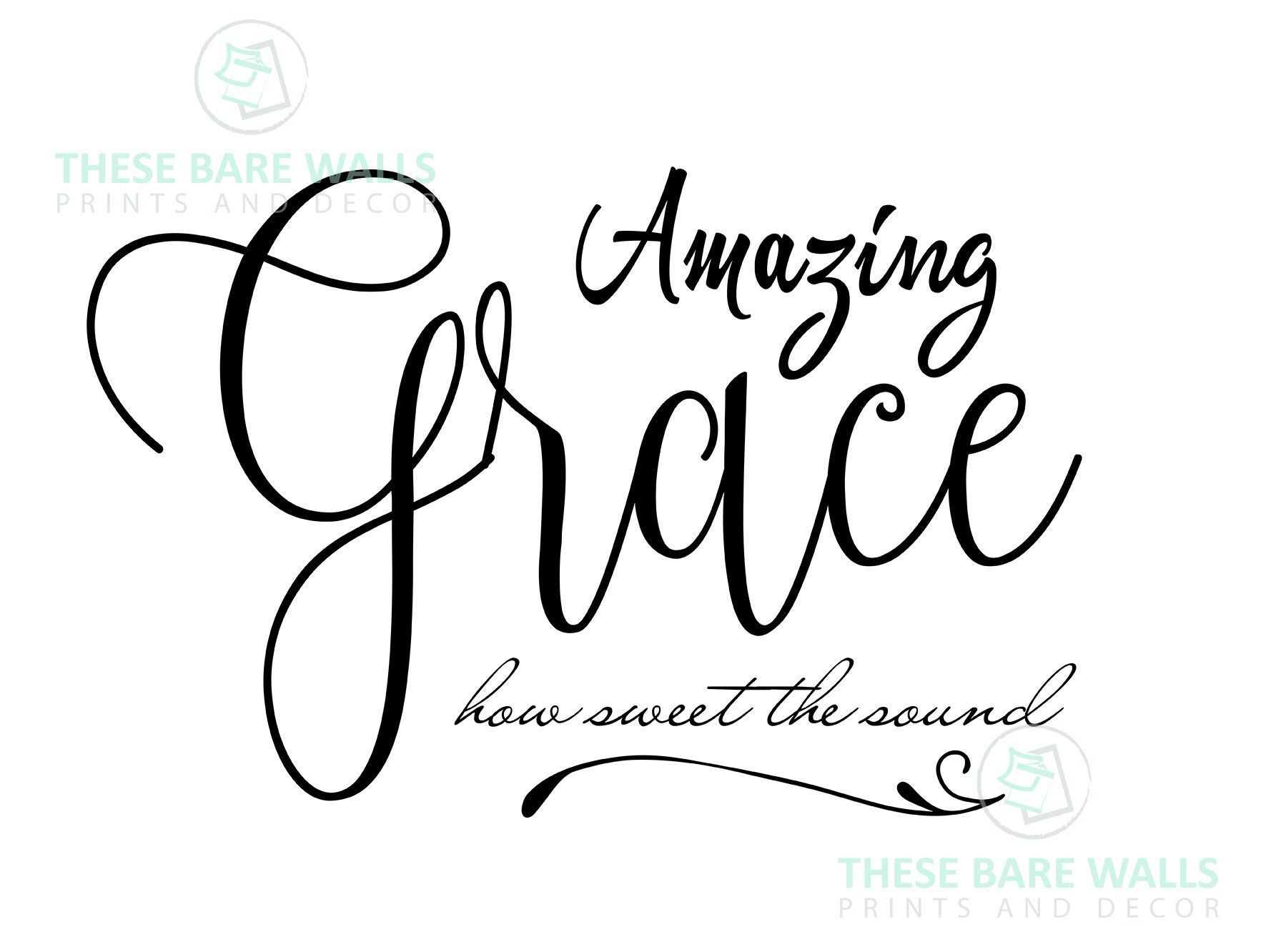 Amazing Grace How Sweet The Sound Large Print.