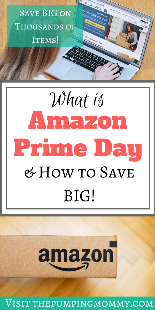 What is Amazon Prime Day & How to Save BIG.