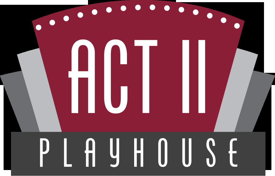 Act II Playhouse.