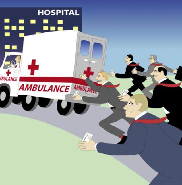I'm an Ambulance Chaser and a F****** B****.